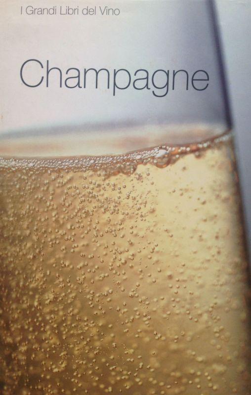 Champagne - Ed. Gribaudo - Autore testi: Debora Bionda - Allegato a Il Giornale
