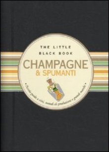 Champane&Spumanti - Ed. Astraea - Autore: Debora Bionda