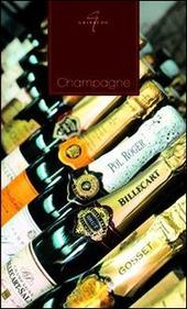 Champagne - I Grandi Libri del Vino - Ed. Gribaudo - Autore: Debora Bionda