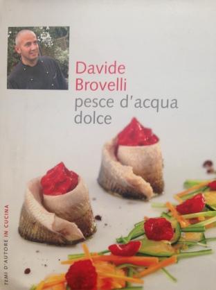 Davide Brovelli, pesce d'acqua dolce - Ed. Gribaudo - Testi: Debora Bionda