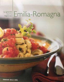 La grande cucina italiana - Emilia Romagna - Testi schede prodotti tipici: Debora Bionda - Allegato a Il Corriere della Sera - RCS