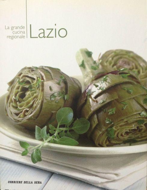 La grande cucina italiana - Lazio - Testi schede prodotti tipici: Debora Bionda - Allegato al Corriere della Sera
