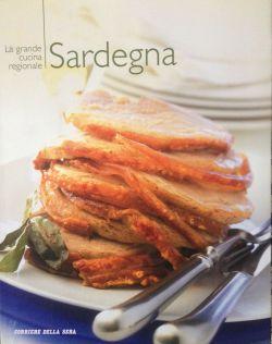 La grande cucina italiana - Sardegna - Testi schede prodotti tipici: Debora Bionda